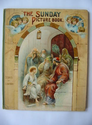 Photo of THE SUNDAY PICTURE BOOK FOR THE LITTLE ONES written by Weedon, L.L. published by Ernest Nister (STOCK CODE: 382521)  for sale by Stella & Rose's Books