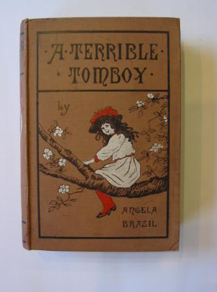 Photo of A TERRIBLE TOMBOY written by Brazil, Angela illustrated by Brazil, Amy<br />Brazil, Angela published by Gay and Bird (STOCK CODE: 383343)  for sale by Stella & Rose's Books