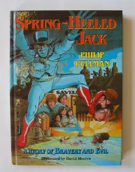 Photo of SPRING-HEELED JACK written by Pullman, Philip illustrated by Mostyn, David published by Doubleday (STOCK CODE: 383494)  for sale by Stella & Rose's Books