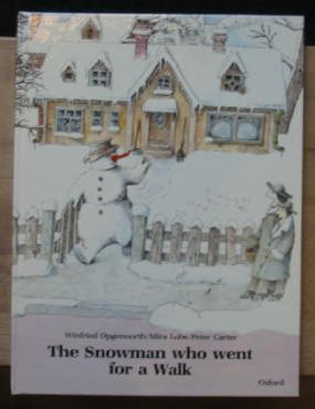 Photo of THE SNOWMAN WHO WENT FOR A WALK written by Lobe, Mira illustrated by Opgenoorth, Winfried published by Oxford University Press (STOCK CODE: 383856)  for sale by Stella & Rose's Books