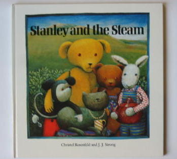 Photo of STANLEY AND THE STEAM written by Rosenfeld, Christel<br />Strong, J.J. illustrated by Rosenfeld, Christel published by Bell & Hyman Ltd. (STOCK CODE: 383965)  for sale by Stella & Rose's Books