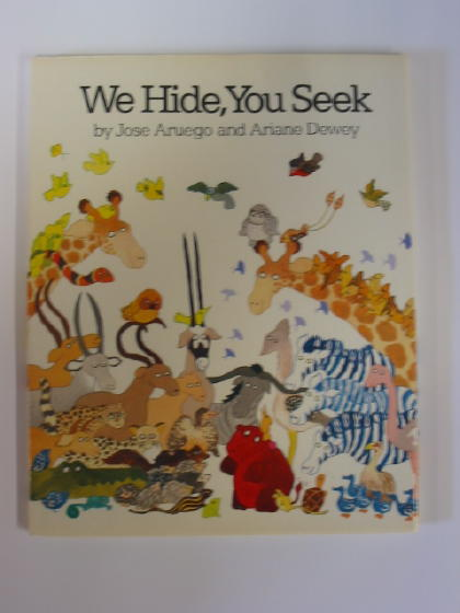 Photo of WE HIDE, YOU SEEK written by Aruego, Jose<br />Dewey, Ariane illustrated by Aruego, Jose<br />Dewey, Ariane published by Julia MacRae Books (STOCK CODE: 383969)  for sale by Stella & Rose's Books