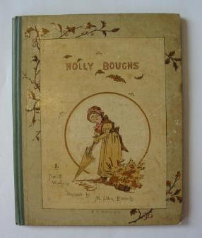 Photo of HOLLY BOUGHS written by Weatherly, F.E. illustrated by Edwards, M. Ellen published by E.P. Dutton & Co. (STOCK CODE: 384291)  for sale by Stella & Rose's Books