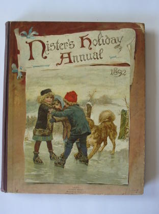Photo of NISTER'S HOLIDAY ANNUAL FOR 1892 written by L'Estrange, C.J.L. illustrated by Dicksee, M.J.<br />Rainey, W.<br />Bennett, Harriett M.<br />Havers, Alice<br />et al.,  published by Ernest Nister (STOCK CODE: 384740)  for sale by Stella & Rose's Books