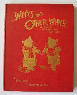 Photo of WHYS AND OTHER WHYS OR CURIOUS CREATURES AND THEIR TALES written by Neilson, Harry B.<br />Hamer, S.H. illustrated by Neilson, Harry published by Cassell & Company Limited (STOCK CODE: 384774)  for sale by Stella & Rose's Books