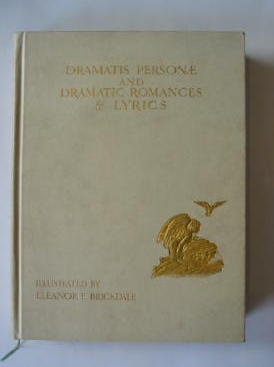 Photo of DRAMATIS PERSONAE AND DRAMATIC ROMANCES & LYRICS written by Browning, Robert illustrated by Brickdale, Eleanor Fortescue published by Chatto & Windus (STOCK CODE: 385347)  for sale by Stella & Rose's Books