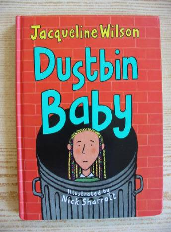 Photo of DUSTBIN BABY written by Wilson, Jacqueline illustrated by Sharratt, Nick published by Doubleday (STOCK CODE: 403065)  for sale by Stella & Rose's Books