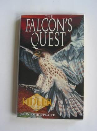 Photo of THE FALCON'S QUEST written by Smirthwaite, John published by Hodder Children's Books (STOCK CODE: 403145)  for sale by Stella & Rose's Books