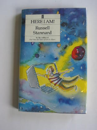 Photo of HERE I AM! written by Stannard, Russell illustrated by Pugh, Jonathan published by Faber & Faber (STOCK CODE: 403168)  for sale by Stella & Rose's Books