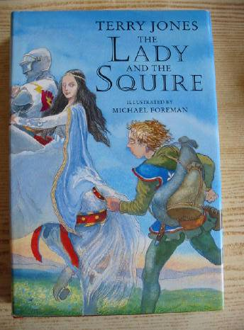 Photo of THE LADY AND THE SQUIRE written by Jones, Terry illustrated by Foreman, Michael published by Pavilion (STOCK CODE: 403505)  for sale by Stella & Rose's Books