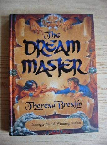 Photo of THE DREAM MASTER written by Breslin, Theresa illustrated by Wyatt, David published by Doubleday (STOCK CODE: 403511)  for sale by Stella & Rose's Books