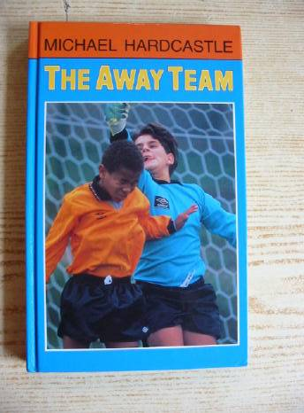 Photo of THE AWAY TEAM written by Hardcastle, Michael illustrated by Parkin, Trevor published by Methuen Children's Books (STOCK CODE: 403514)  for sale by Stella & Rose's Books