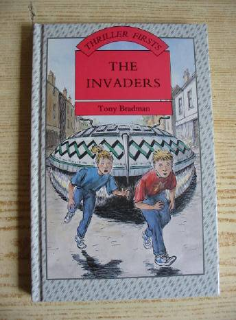 Photo of THE INVADERS written by Bradman, Tony illustrated by Burgess, Mark published by Blackie Children's Books (STOCK CODE: 403523)  for sale by Stella & Rose's Books