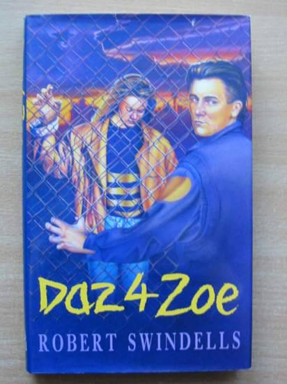 Photo of DAZ 4 ZOE written by Swindells, Robert published by Hamish Hamilton (STOCK CODE: 425296)  for sale by Stella & Rose's Books