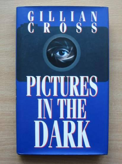 Photo of PICTURES IN THE DARK written by Cross, Gillian published by Oxford University Press (STOCK CODE: 425305)  for sale by Stella & Rose's Books