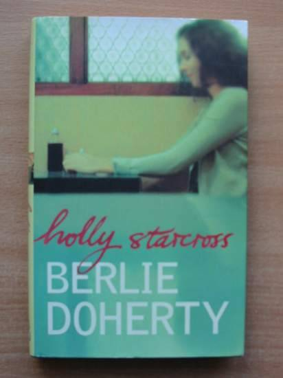 Photo of HOLLY STARCROSS written by Doherty, Berlie published by Hamish Hamilton (STOCK CODE: 425323)  for sale by Stella & Rose's Books
