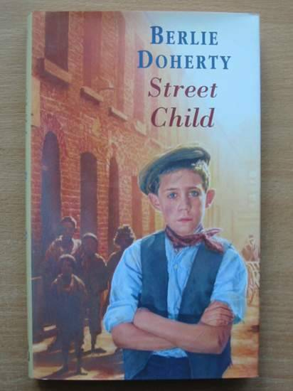 Photo of STREET CHILD written by Doherty, Berlie published by Hamish Hamilton (STOCK CODE: 425325)  for sale by Stella & Rose's Books