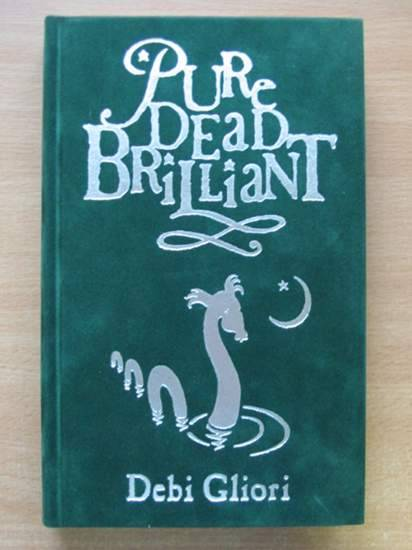 Photo of PURE DEAD BRILLIANT written by Gliori, Debi illustrated by Gliori, Debi published by Doubleday (STOCK CODE: 425401)  for sale by Stella & Rose's Books