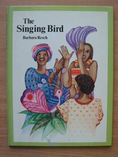 Photo of THE SINGING BIRD written by Resch, Barbara published by Adam & Charles Black (STOCK CODE: 425529)  for sale by Stella & Rose's Books