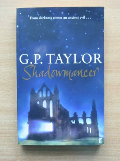 Photo of SHADOWMANCER written by Taylor, G.P. published by Faber & Faber Ltd. (STOCK CODE: 425573)  for sale by Stella & Rose's Books