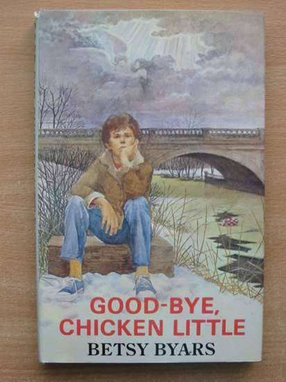 a review of betsy byars book good bye chicken little Betsy byars is a widely read and loved read new romance book reviews other books she has written for harpercollins are good-bye, chicken little.