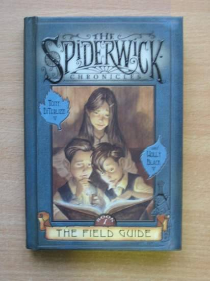 Photo of THE SPIDERWICK CHRONICLES BOOK 1 THE FIELD GUIDE written by Diterlizzi, Tony<br />Black, Holly illustrated by Diterlizzi, Tony published by Simon & Schuster (STOCK CODE: 425694)  for sale by Stella & Rose's Books