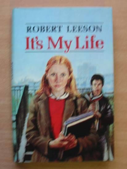 Photo of IT'S MY LIFE written by Leeson, Robert published by Collins (STOCK CODE: 425727)  for sale by Stella & Rose's Books