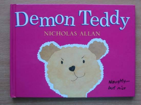 Photo of DEMON TEDDY written by Allan, Nicholas illustrated by Allan, Nicholas published by Hutchinson (STOCK CODE: 425934)  for sale by Stella & Rose's Books