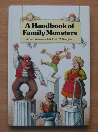 Photo of A HANDBOOK OF FAMILY MONSTERS written by Hawkesworth, Jenny illustrated by McNaughton, Colin published by J.M. Dent & Sons Ltd. (STOCK CODE: 426056)  for sale by Stella & Rose's Books