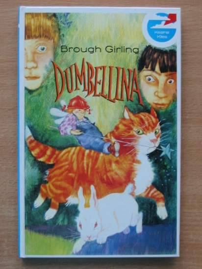 Photo of DUMBELLINA written by Girling, Brough illustrated by Sharpe, Caroline published by Viking Kestrel (STOCK CODE: 426082)  for sale by Stella & Rose's Books