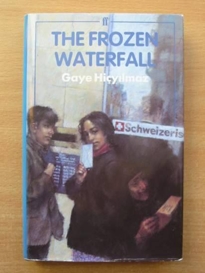Photo of THE FROZEN WATERFALL written by Hicyilmaz, Gaye published by Faber & Faber (STOCK CODE: 426355)  for sale by Stella & Rose's Books