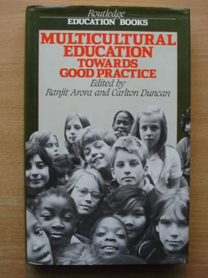 Photo of MULTICULTURAL EDUCATION TOWARDS GOOD PRACTICE written by Arora, Ranjit<br />Duncan, Carlton published by Routledge & Kegan Paul (STOCK CODE: 426557)  for sale by Stella & Rose's Books