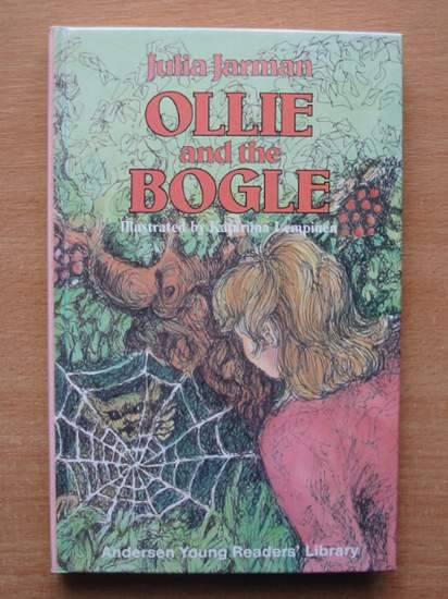 Photo of OLLIE AND THE BOGLE written by Jarman, Julia illustrated by Lempinen, Katariina published by Andersen Press (STOCK CODE: 426562)  for sale by Stella & Rose's Books