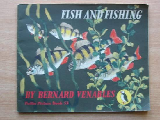 Photo of FISH AND FISHING written by Venables, Bernard illustrated by Venables, Bernard published by Penguin (STOCK CODE: 427491)  for sale by Stella & Rose's Books