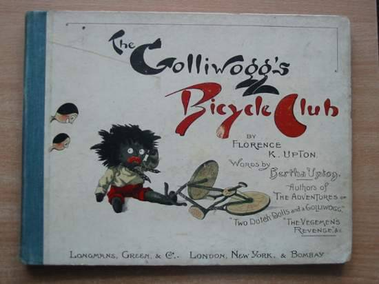 Photo of THE GOLLIWOGG'S BICYCLE CLUB written by Upton, Bertha illustrated by Upton, Florence published by Longmans, Green & Co. (STOCK CODE: 431466)  for sale by Stella & Rose's Books