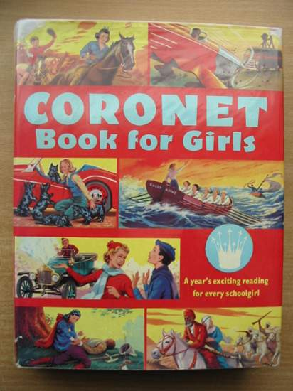 Photo of SECOND CORONET BOOK FOR GIRLS written by Leyland, Eric<br />Myson, Sonia<br />et al,  illustrated by McGillivray, Robert published by Sampson Low (STOCK CODE: 433647)  for sale by Stella & Rose's Books