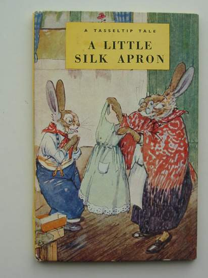 Photo of A LITTLE SILK APRON written by Richards, Dorothy illustrated by Aris, Ernest A. published by Wills & Hepworth Ltd. (STOCK CODE: 435131)  for sale by Stella & Rose's Books