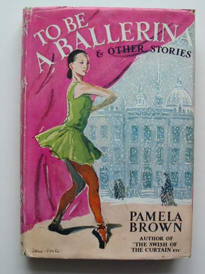 Photo of TO BE A BALLERINA AND OTHER STORIES written by Brown, Pamela illustrated by Foster, Marcia Lane published by Thomas Nelson and Sons Ltd. (STOCK CODE: 438197)  for sale by Stella & Rose's Books