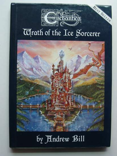 Photo of WRATH OF THE ICE SORCERER written by Bill, Andrew illustrated by Woodward, John<br />Bill, Andrew published by Holland Studio Craft Ltd. (STOCK CODE: 440598)  for sale by Stella & Rose's Books