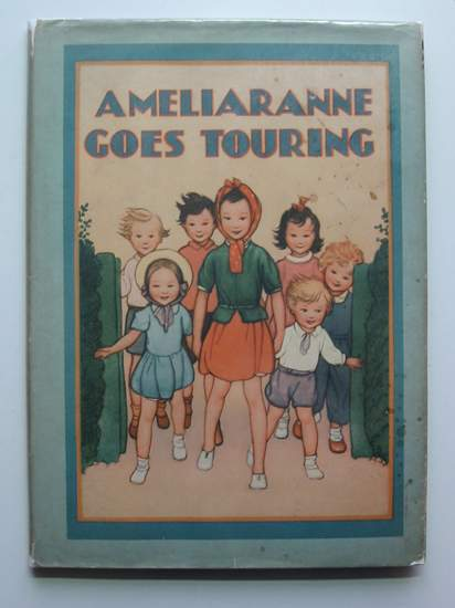Photo of AMELIARANNE GOES TOURING written by Heward, Constance illustrated by Pearse, S.B. published by George G. Harrap & Co. Ltd. (STOCK CODE: 441843)  for sale by Stella & Rose's Books