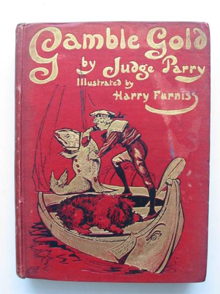 Photo of GAMBLE GOLD written by Parry, Edward Abbott illustrated by Furniss, Harry published by Hutchinson & Co. Ltd (STOCK CODE: 444237)  for sale by Stella & Rose's Books