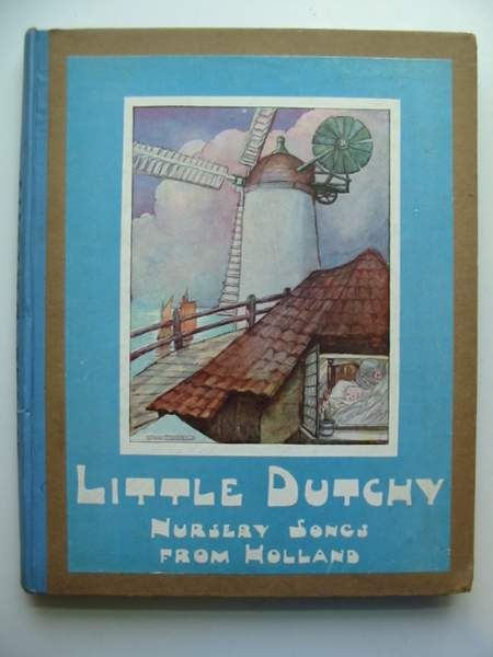 Photo of LITTLE DUTCHY - NURSERY SONGS FROM HOLLAND written by Ransom, Will illustrated by Cramer, Rie<br />Anderson, Anne published by George G. Harrap & Co. Ltd. (STOCK CODE: 444744)  for sale by Stella & Rose's Books