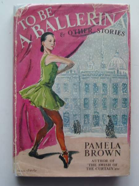 Photo of TO BE A BALLERINA AND OTHER STORIES written by Brown, Pamela illustrated by Foster, Marcia Lane published by Thomas Nelson and Sons Ltd. (STOCK CODE: 445207)  for sale by Stella & Rose's Books