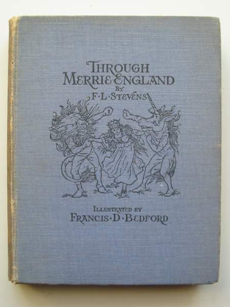 Photo of THROUGH MERRIE ENGLAND written by Stevens, F.L. illustrated by Bedford, Francis D. published by Frederick Warne & Co. (STOCK CODE: 445405)  for sale by Stella & Rose's Books