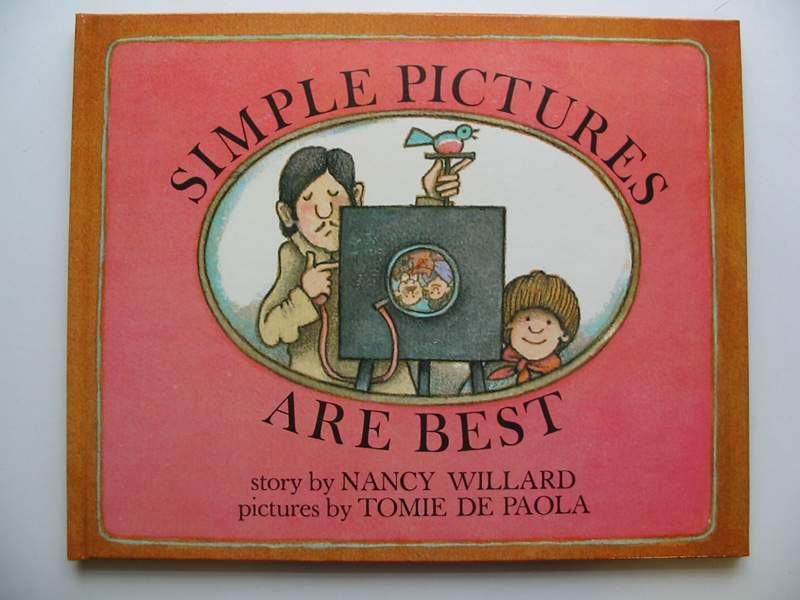 Photo of SIMPLE PICTURES ARE THE BEST written by Willard, Nancy illustrated by De Paola, Tomie published by Collins (STOCK CODE: 446692)  for sale by Stella & Rose's Books