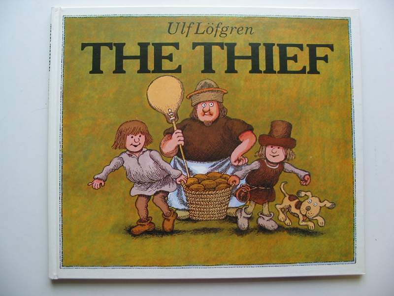 Photo of THE THIEF written by Jennings, Linda M.<br />Lofgren, Ulf illustrated by Lofgren, Ulf published by Hodder & Stoughton (STOCK CODE: 446752)  for sale by Stella & Rose's Books