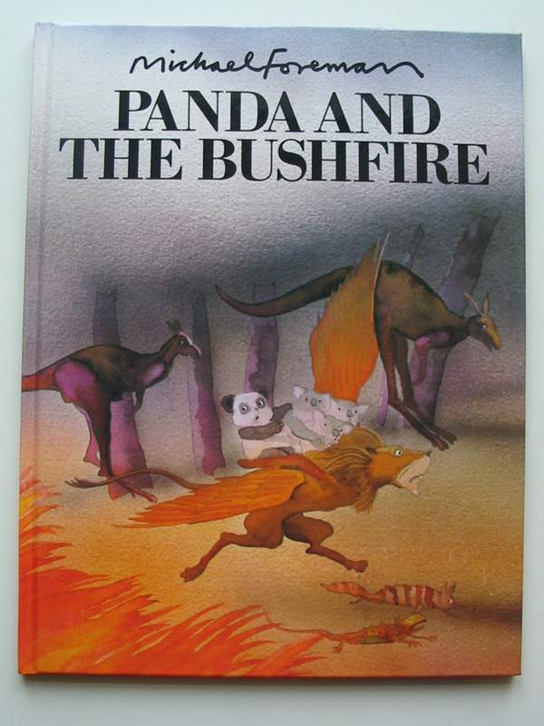 Photo of PANDA AND THE BUSHFIRE written by Foreman, Michael illustrated by Foreman, Michael published by Hamish Hamilton (STOCK CODE: 446796)  for sale by Stella & Rose's Books