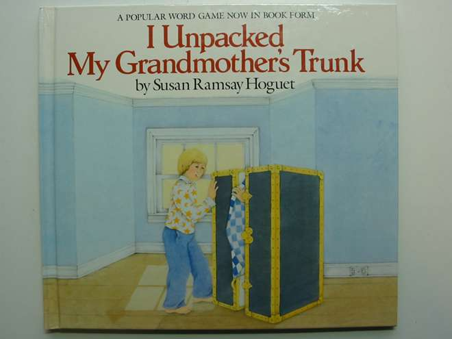 Photo of I UNPACKED MY GRANDMOTHER'S TRUNK written by Hoguet, Susan Ramsay illustrated by Hoguet, Susan Ramsay published by Oxford University Press (STOCK CODE: 447000)  for sale by Stella & Rose's Books