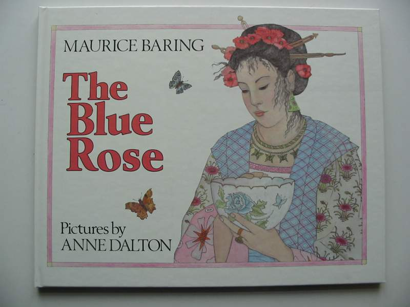 Photo of THE BLUE ROSE written by Baring, Maurice illustrated by Dalton, Anne published by Kaye & Ward (STOCK CODE: 447022)  for sale by Stella & Rose's Books