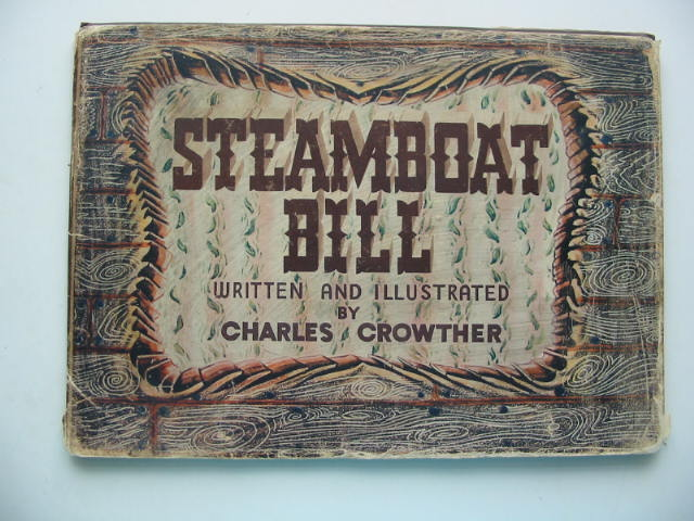 Photo of STEAMBOAT BILL written by Crowther, Charles illustrated by Crowther, Charles published by Collins Clear-Type Press (STOCK CODE: 449259)  for sale by Stella & Rose's Books